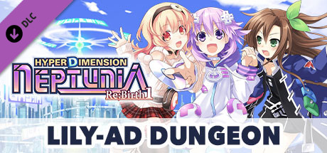 Hyperdimension Neptunia Re;Birth1 Lily-ad Dungeon / リリィダンジョン / CP迷宮