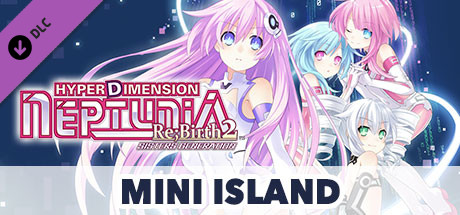 Hyperdimension Neptunia Re;Birth2 Mini Island / ミニミニアイランド / 迷你島