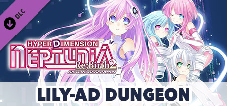 Купить Hyperdimension Neptunia Re;Birth2 Lily-ad Dungeon (DLC)