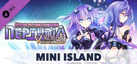 Hyperdimension Neptunia Re;Birth3 Mini Island / ミニミニアイランド / 迷你島