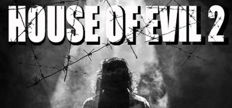 Teaser image for House of Evil 2