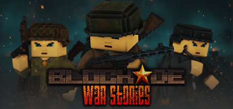 BLOCKADE War Stories