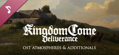 Kingdom Come: Deliverance – OST Atmospheres & Additionals