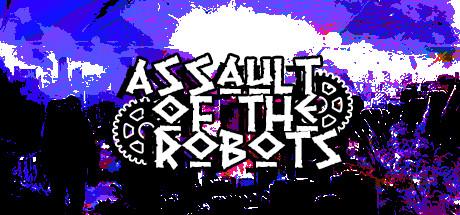 Assault of the Robots