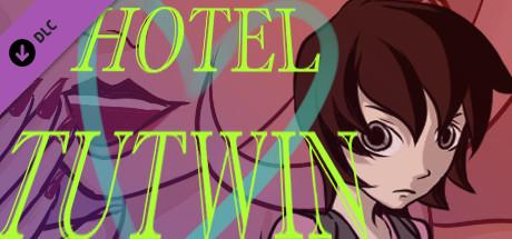 Hotel Tutwin - Bonus Pack