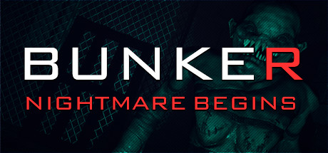 Bunker - Nightmare Begins