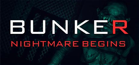 Bunker - Nightmare Begins Free Download