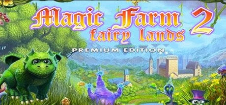 Magic Farm 2: Fairy Lands (Premium Edition) cover art