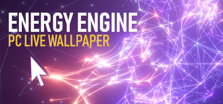 Energy Engine PC Live Wallpaper