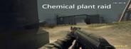 Chemical plant raid