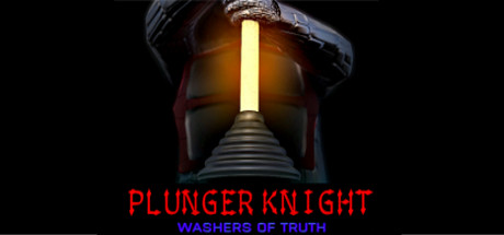 Plunger Knight - Washers of Truth