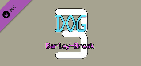 Dog Barley-Break🐶 3