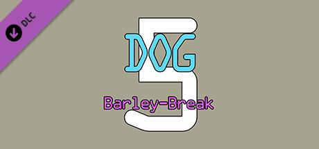 Dog Barley-Break🐶 5