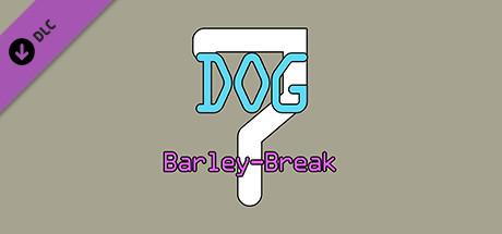 Dog Barley-Break🐶 7