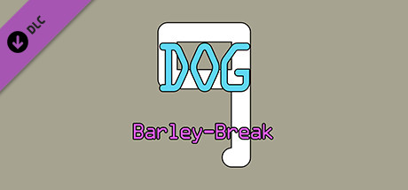 Купить Dog Barley-Break 9 (DLC)