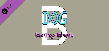 Купить Dog Barley-Break B (DLC)