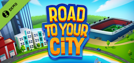 Road to your City Demo