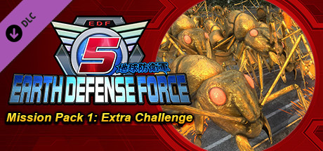 Купить EARTH DEFENSE FORCE 5 - Mission Pack 1: Extra Challenge (DLC)