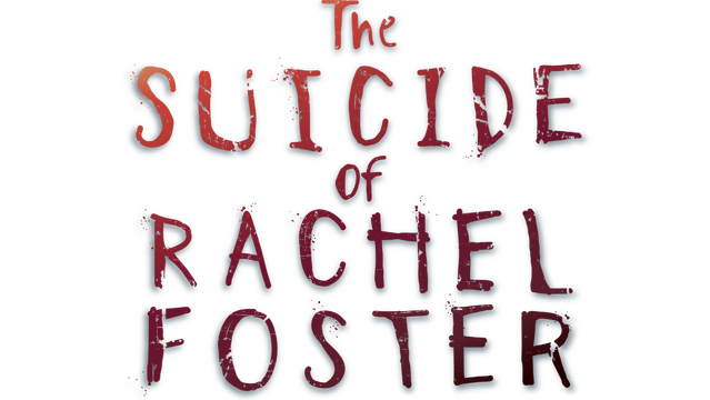 The Suicide of Rachel Foster - Steam Backlog