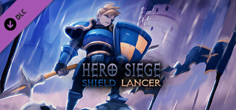 Hero Siege - Shield Lancer (Class)