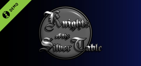 Knights of the Silver Table Demo