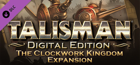 Talisman - The Clockwork Kingdom