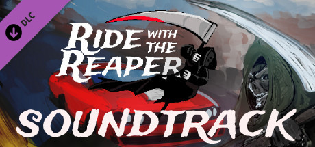 Ride with The Reaper - Soundtrack