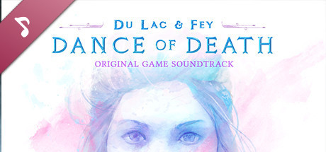 Dance Of Death: Du Lac & Fey - OST