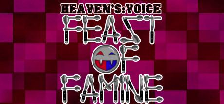 Heaven's Voice Feast of Famine