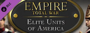 Empire: Total War - Elite Units of America DLC
