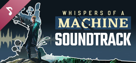 Whispers of a Machine Official Soundtrack
