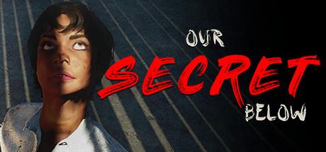 Купить Our Secret Below