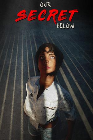 Our Secret Below poster image on Steam Backlog