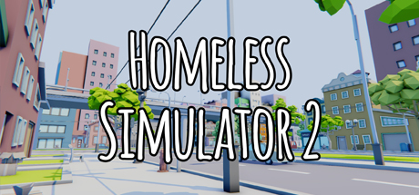 Homeless Simulator 2
