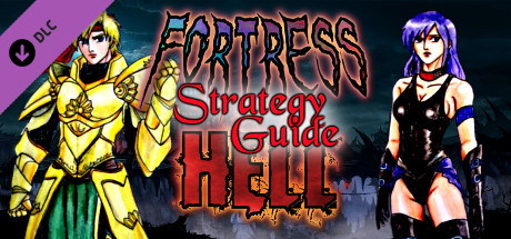 Fortress of Hell - Strategy Guide
