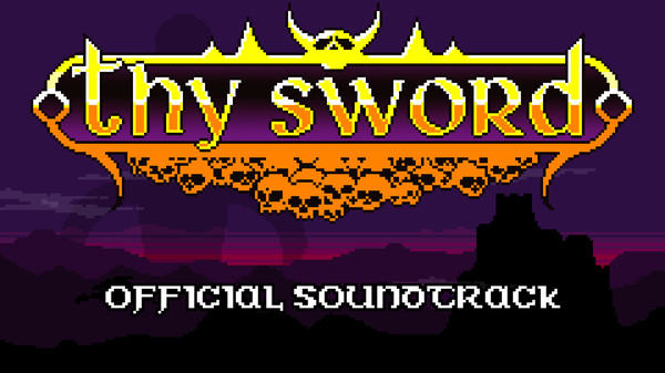 Thy Sword Soundtrack (DLC)