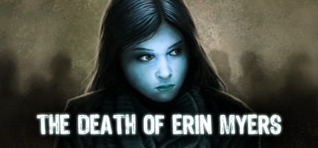 Teaser image for The Death of Erin Myers
