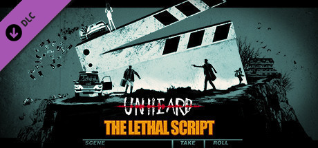 Купить Unheard - The Lethal Script(致命剧本) (DLC)