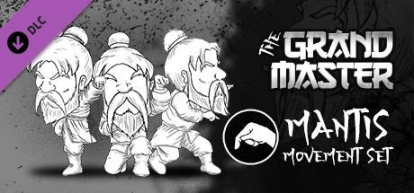 The Grandmaster - Mantis Movement Set