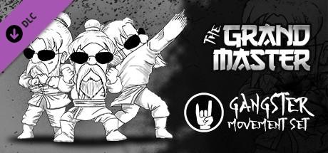 The Grandmaster - Gangster Movement Set