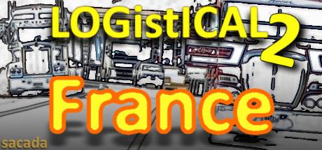 LOGistICAL 2: France on Steam