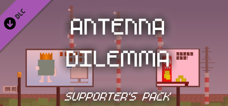 Antenna Dilemma - Supporter's pack