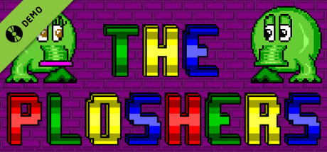The Ploshers Demo