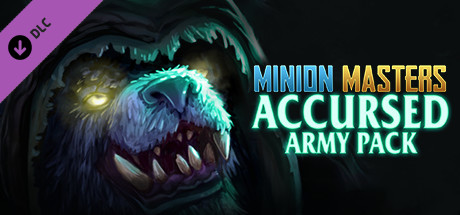 [Steam] Minion Masters – Accursed Army Pack (FREE / 100% off) | Free to keep when you get it before 31st May