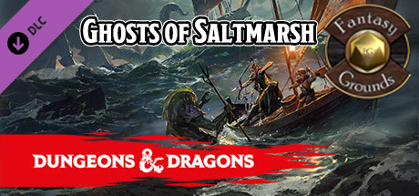 Fantasy Grounds - D&D Ghosts of Saltmarsh