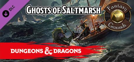 Fantasy Grounds - D&D Ghosts of Saltmarsh