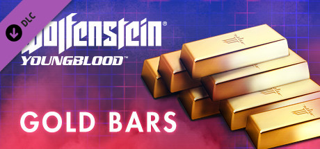 Wolfenstein: Youngblood - Gold Bars