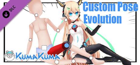 KumaKuma - Custom Pose Evolution