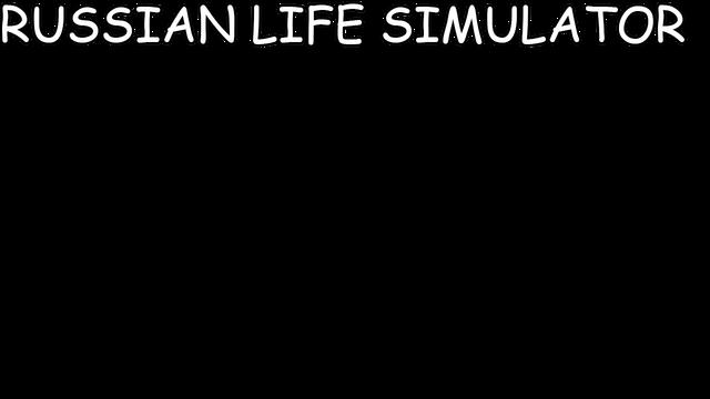 Russian Life Simulator - Steam Backlog