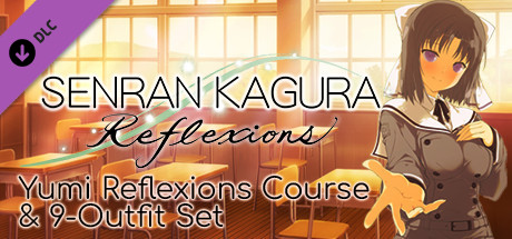 Купить SENRAN KAGURA Reflexions - Yumi Reflexions Course & 9-Outfit Set (DLC)
